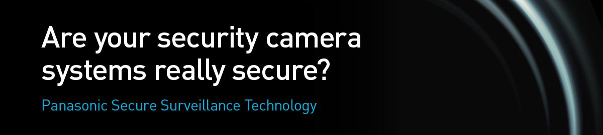 Panasonic @IFSEC2016, Secure Communication, Hacking Protection